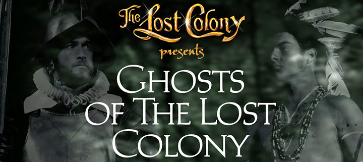 Outer Banks events - Ghosts of the Lost Colony