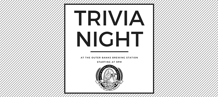 Outer Banks events - Outer Banks Brewing Station Trivia Night