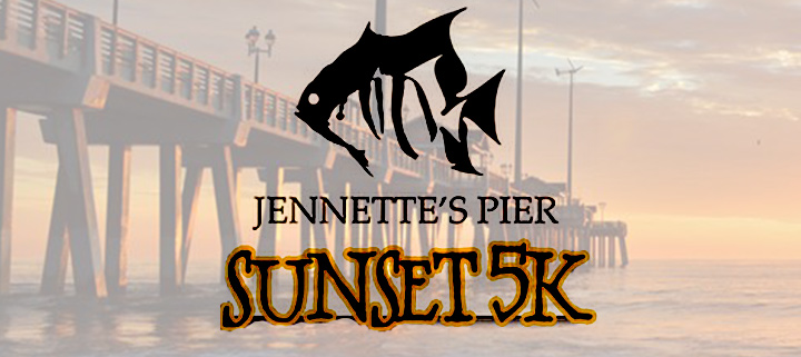 Outer Banks races - Sunset 5k - Jennettes Pier