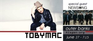 Outer Banks live music - TobyMac - NewSong