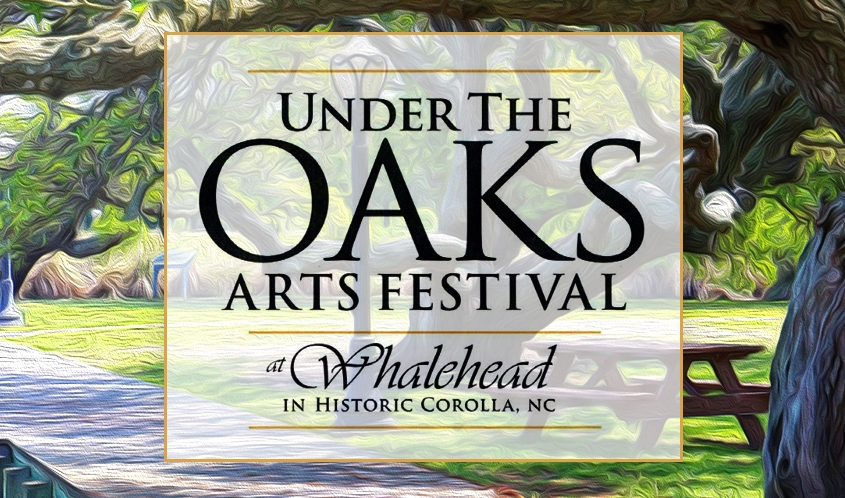 Outer Banks events - Under the Oaks Arts Festival