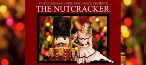 Outer Banks events - The Nutcracker - OBX Centre for Dance