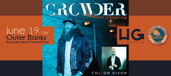 Outer Banks events - HisGen concert - Crowder - Colton Dixon - Roanoke Island Festival Park