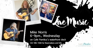 Outer Banks Events - live music - Mike Norris - Cafe Pamlico