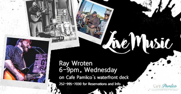 Outer Banks Events - live music - Ray Wroten - Cafe Pamlico