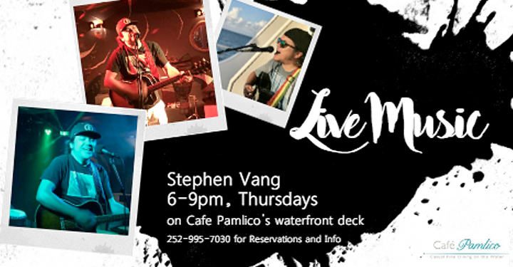 Outer Banks Events - live music - Stephen Vang - Cafe Pamlico