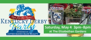 Outer Banks events - Kentucky Derby party - Elizabethan Gardens